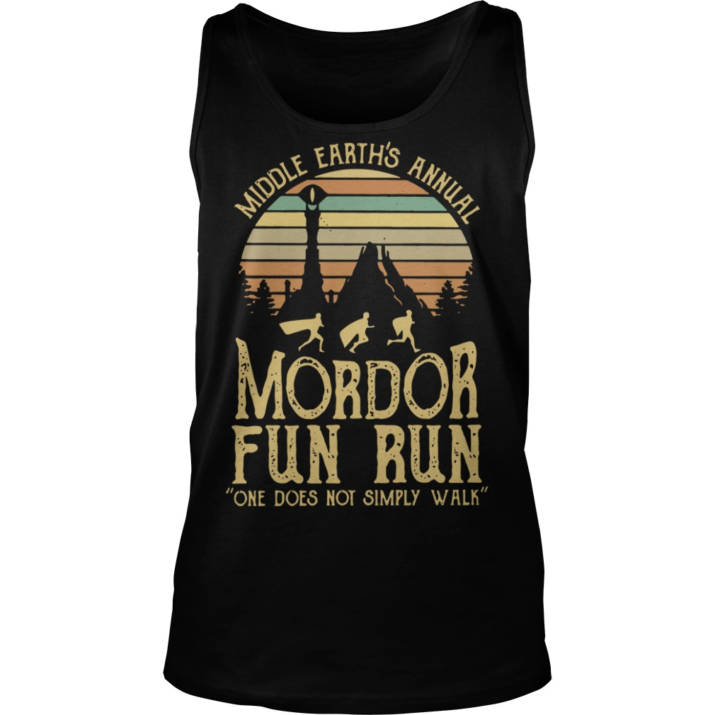 Sunset middle earth's annual mordor fun run one does not simply walk Tank top