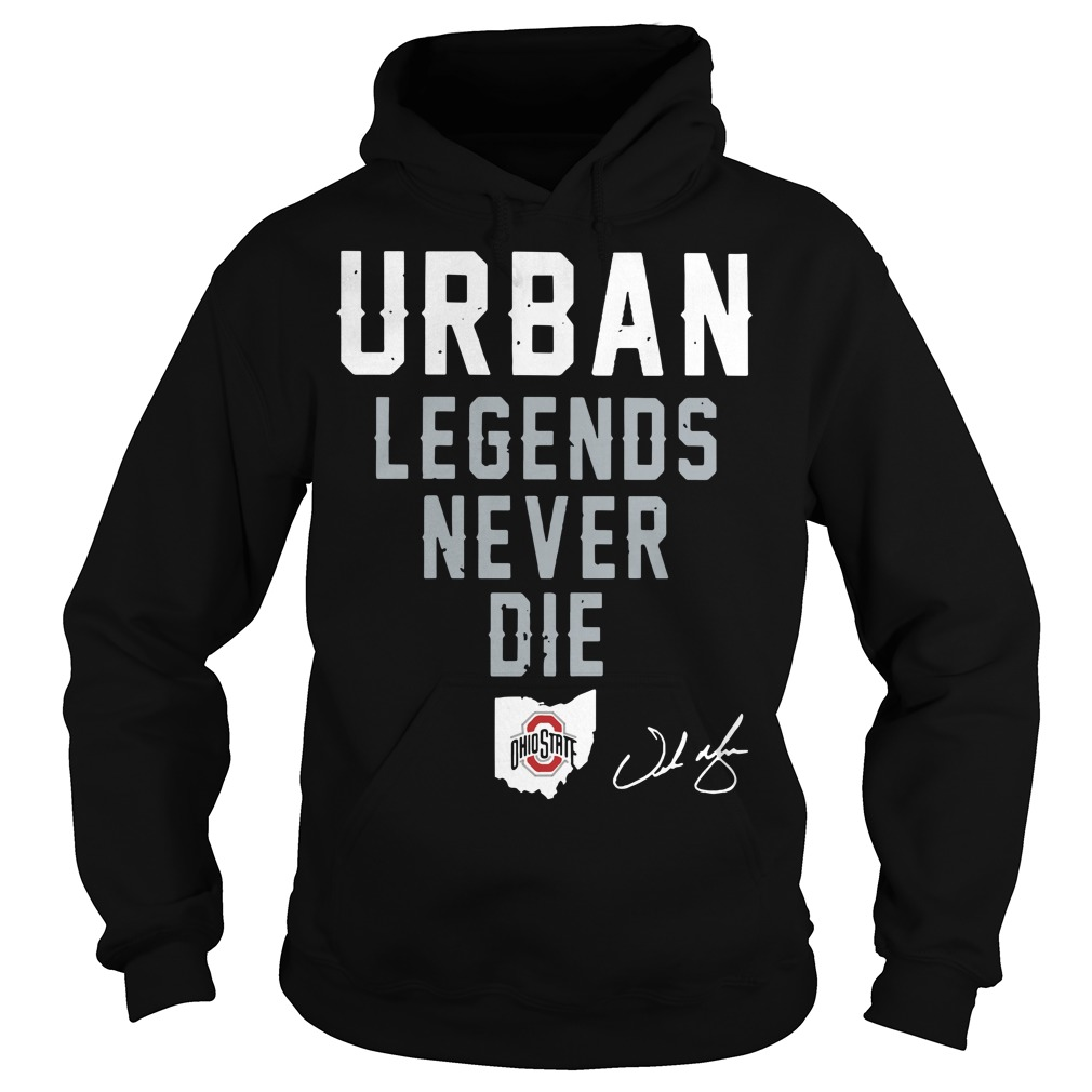 Urban legends never die Ohio State Hoodie