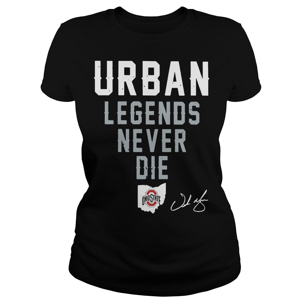 Urban legends never die Ohio State Guys t-shirt