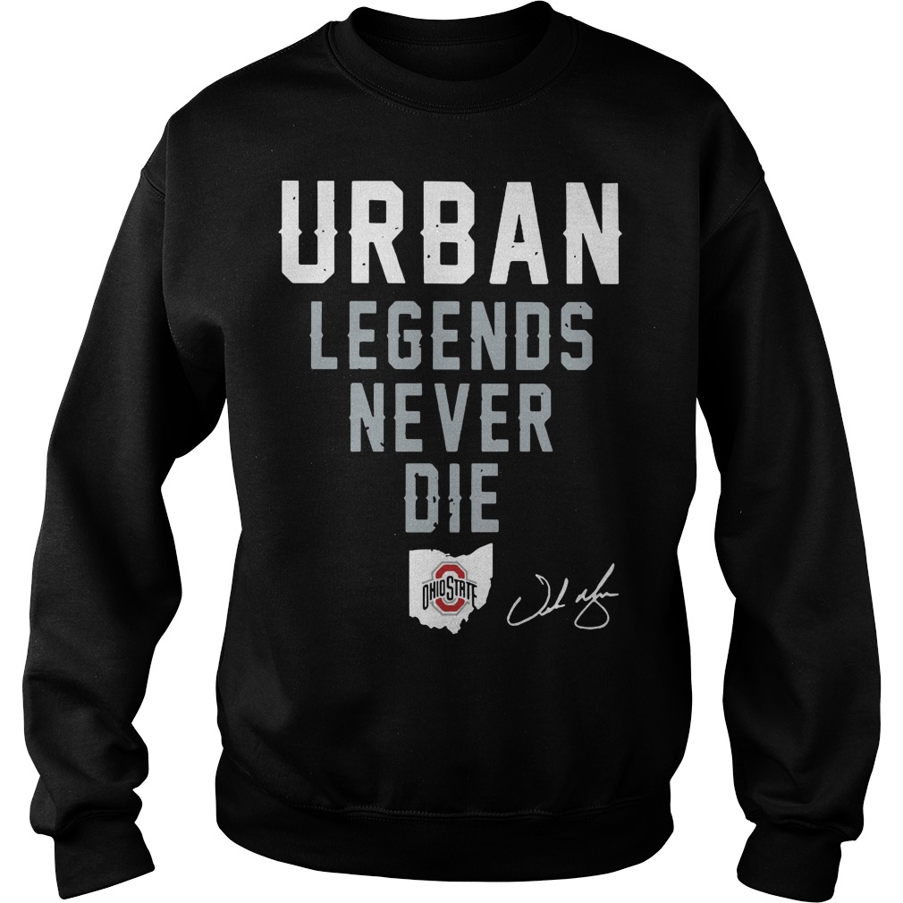 Urban legends never die Ohio State Sweater