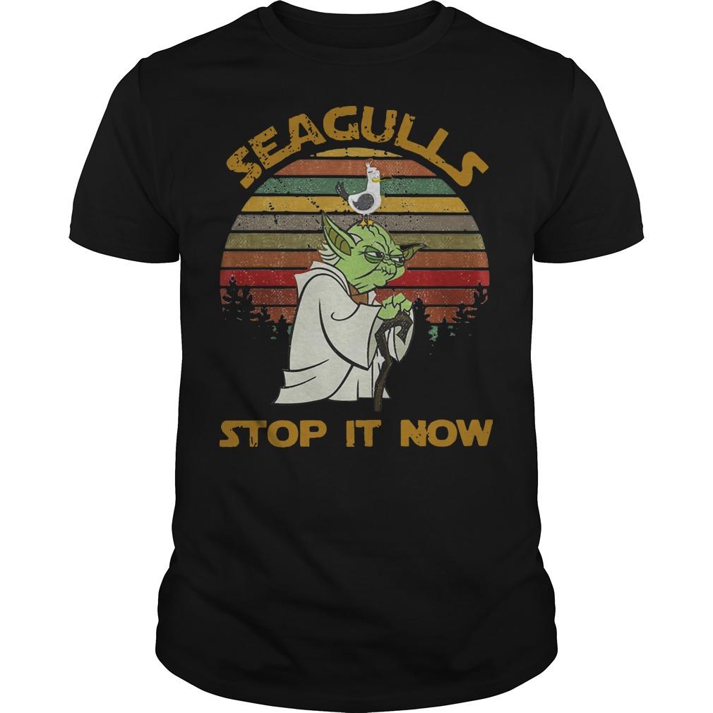Yoda Seagulls Stop It Now Guys t-shirt
