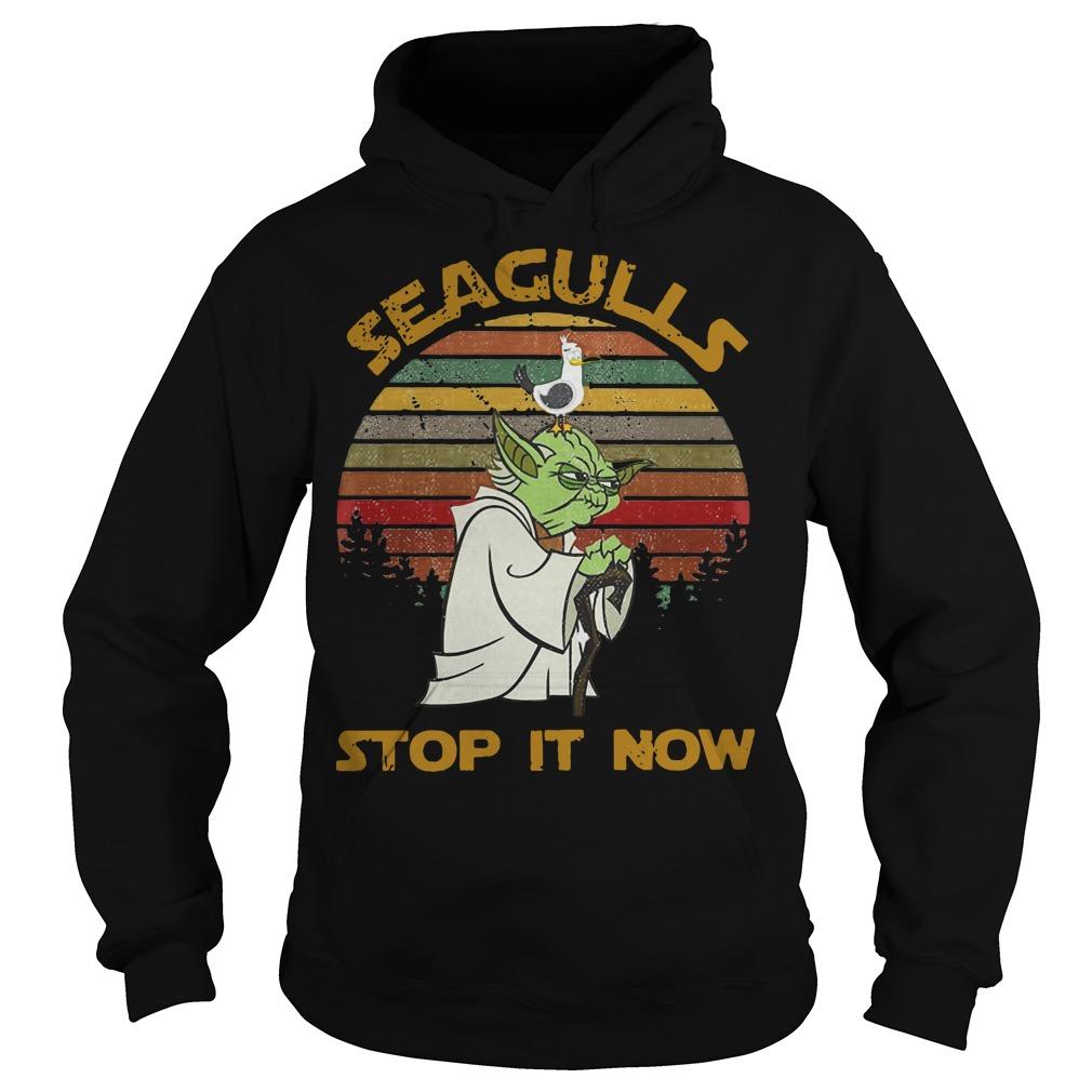 Yoda Seagulls Stop It Now Hoodie