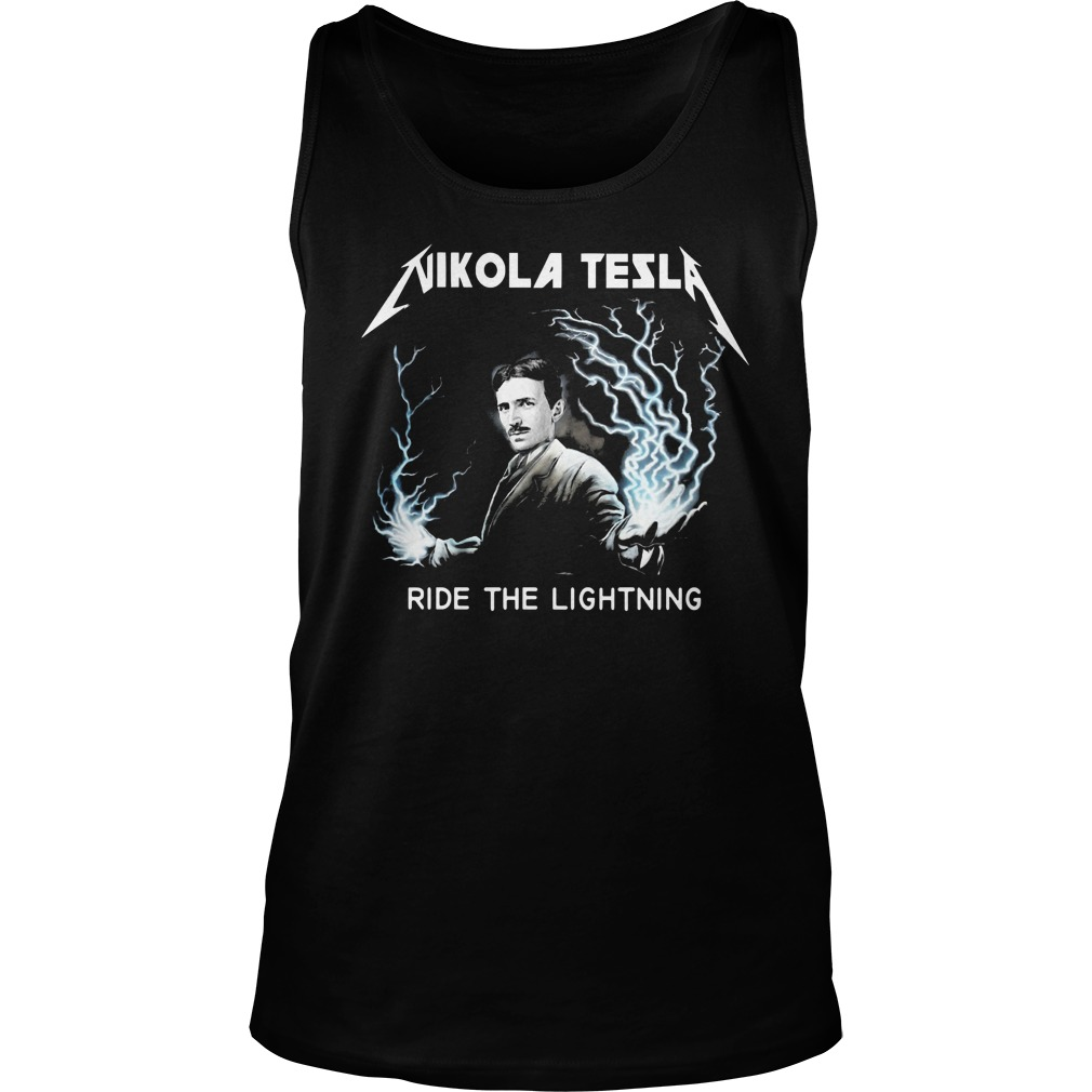Nikola tesla ride the lightning Tank top