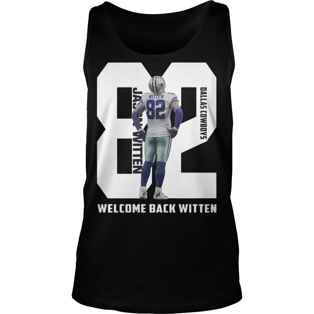 82 Jason Witten Dallas Cowboys welcome back Witten Tank top