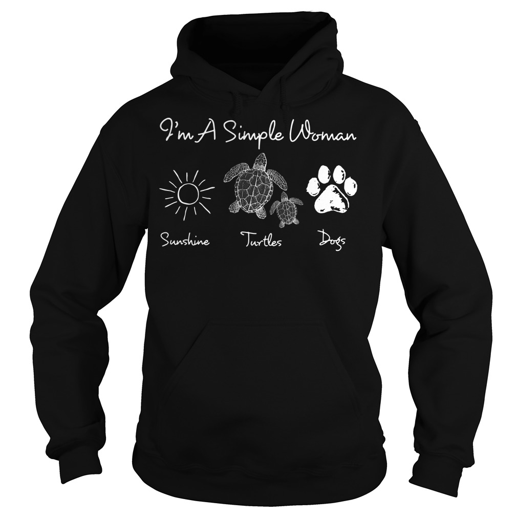 I'm a simple woman who love sunshine turtles dogs Hoodie