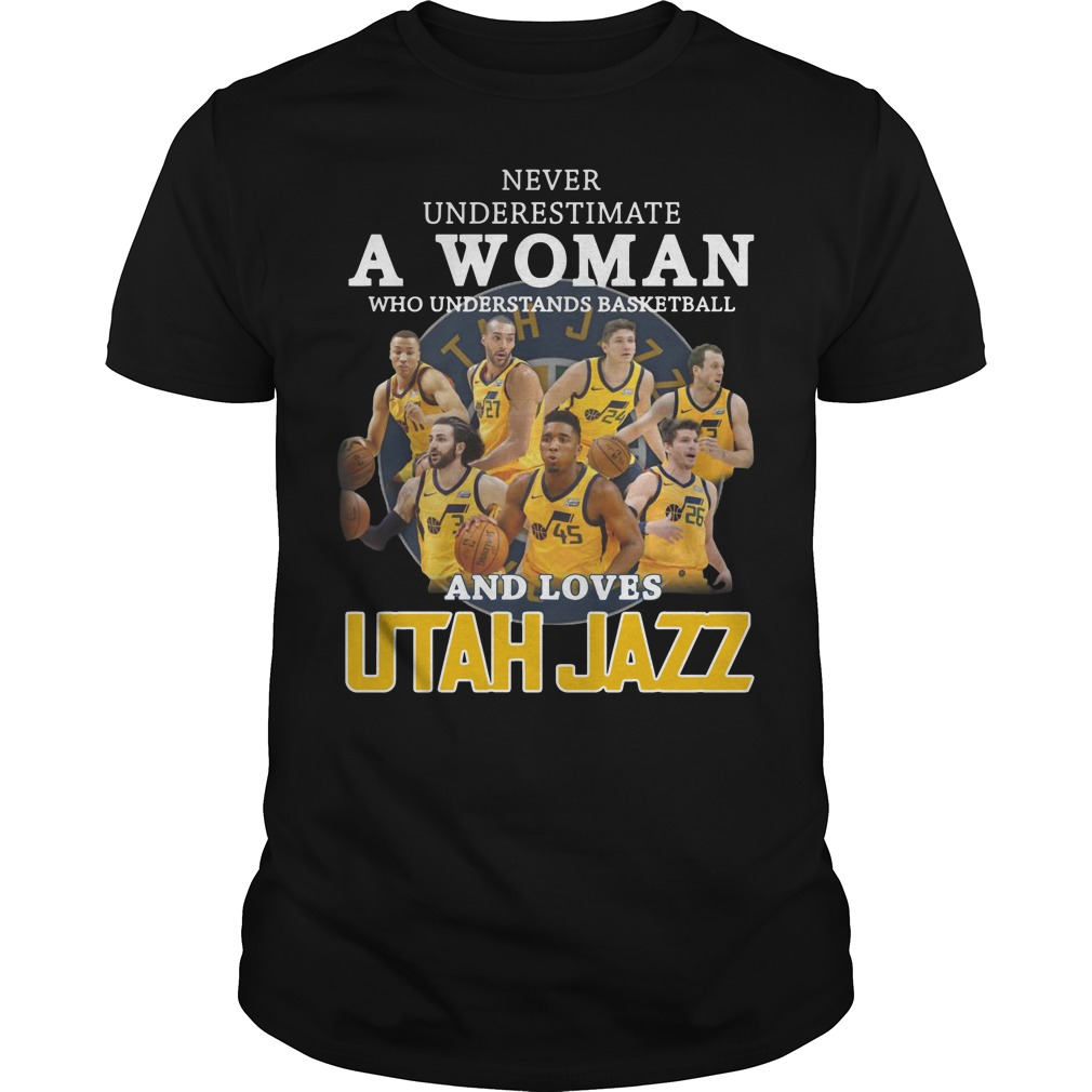 Never underestimate a woman who understands baseball and loves Utah Jazz Guys t-shirt