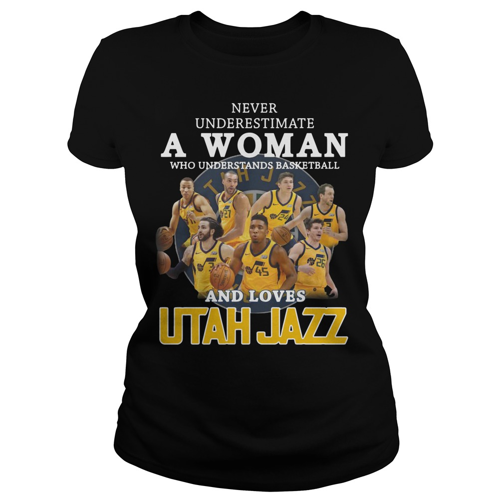 Never underestimate a woman who understands baseball and loves Utah Jazz Ladies t-shirt