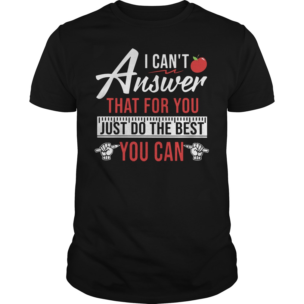 Teaching aids I can't answer that for you just do the best you can Guys t-shirt