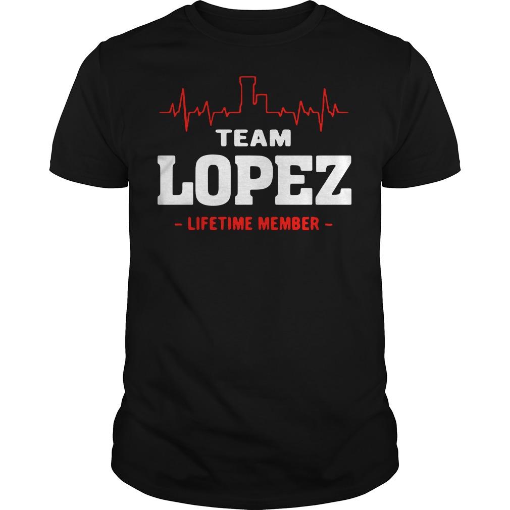 Team lopez lifetime member Guys t-shirt