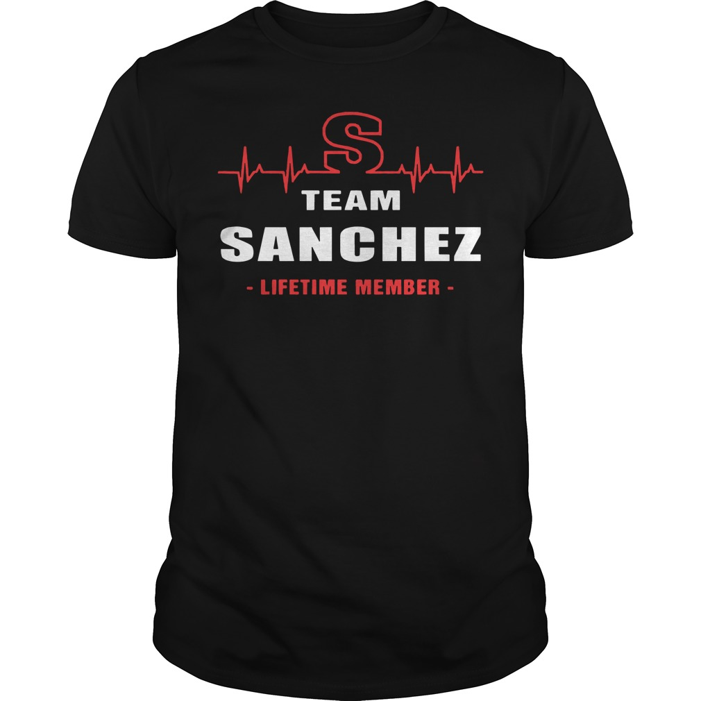 Team sanchez lifetime member Guys t-shirt