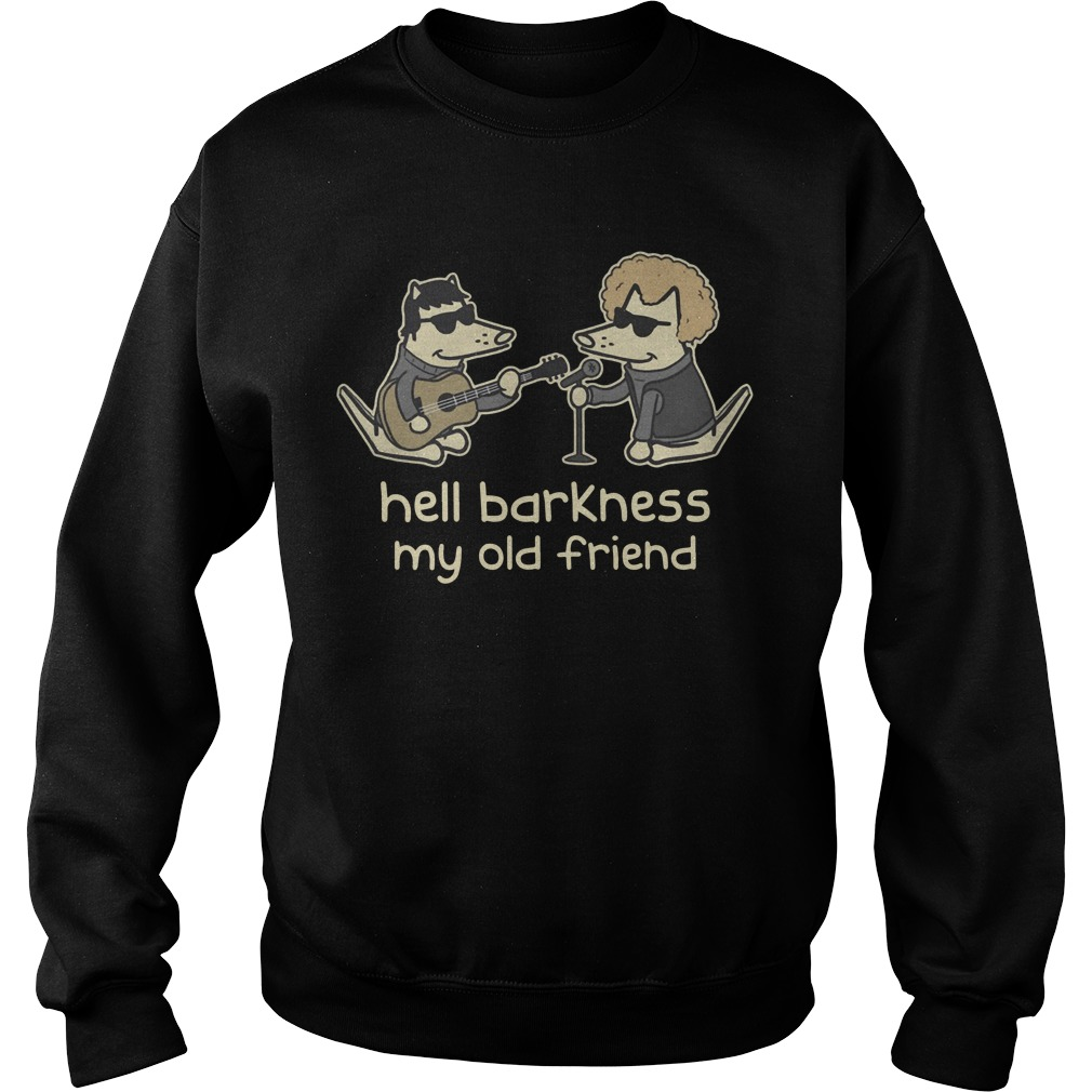 Teddy The Dog – Hell Barkness My Old Friend Sweater