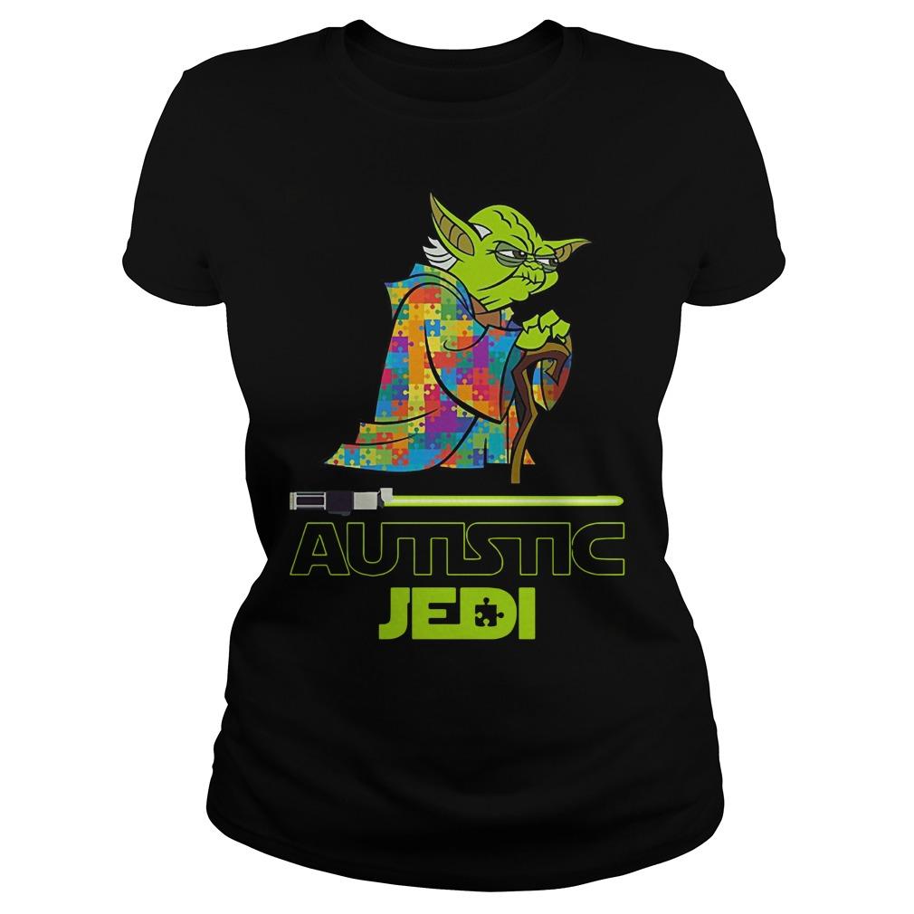 Yoda autism star war autistic jedi Ladies t-shirt