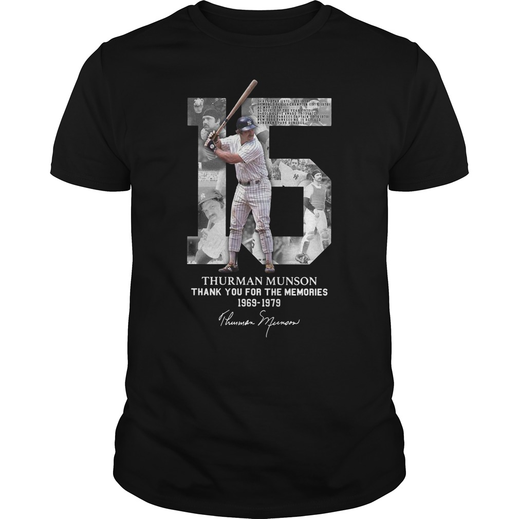 15 Thurman Munson thank you for the memories 1969 1979 Guys t-shirt