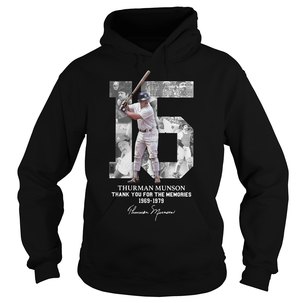 15 Thurman Munson thank you for the memories 1969 1979 Hoodie