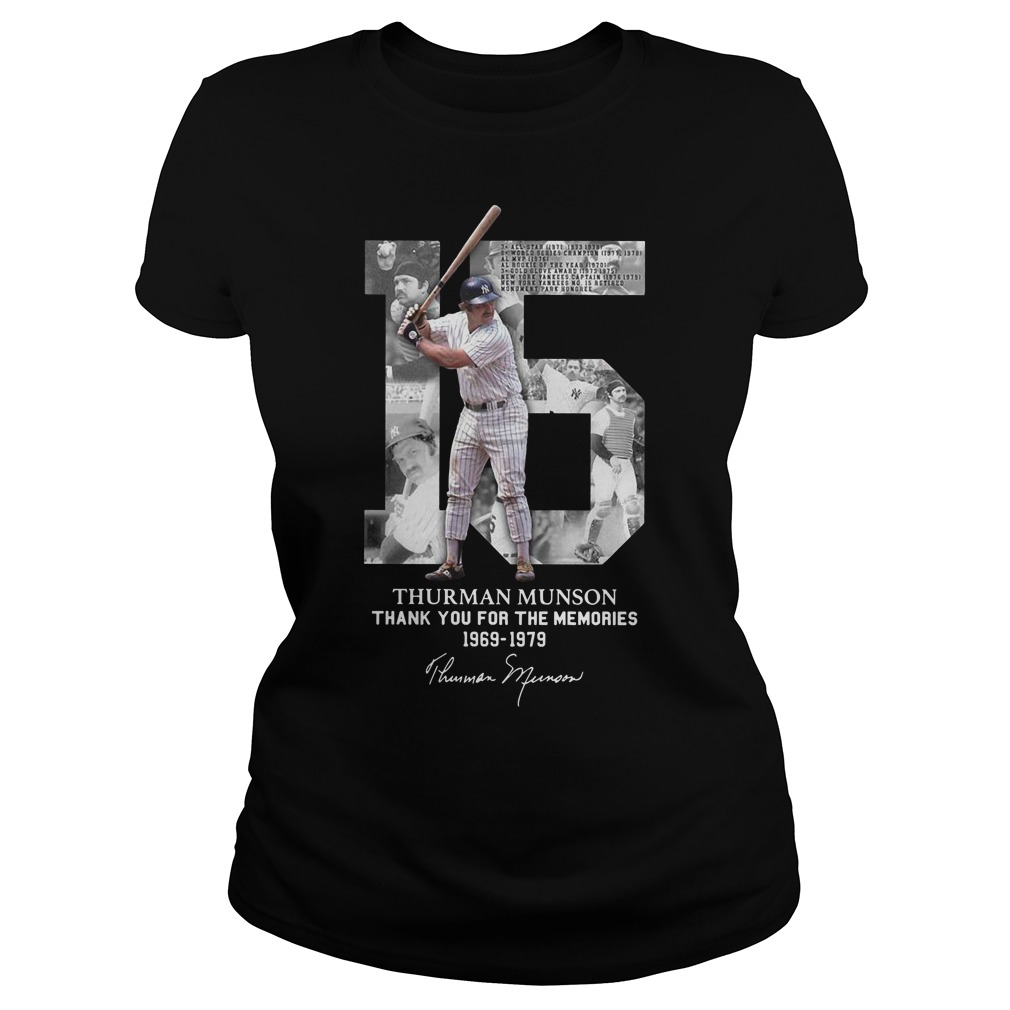 15 Thurman Munson thank you for the memories 1969 1979 Ladies t-shirt