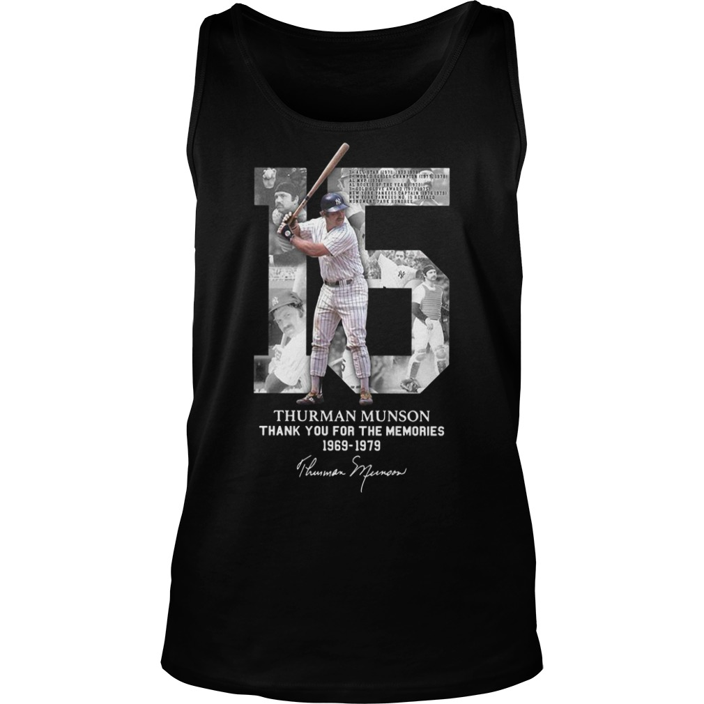 15 Thurman Munson thank you for the memories 1969 1979 Tank top