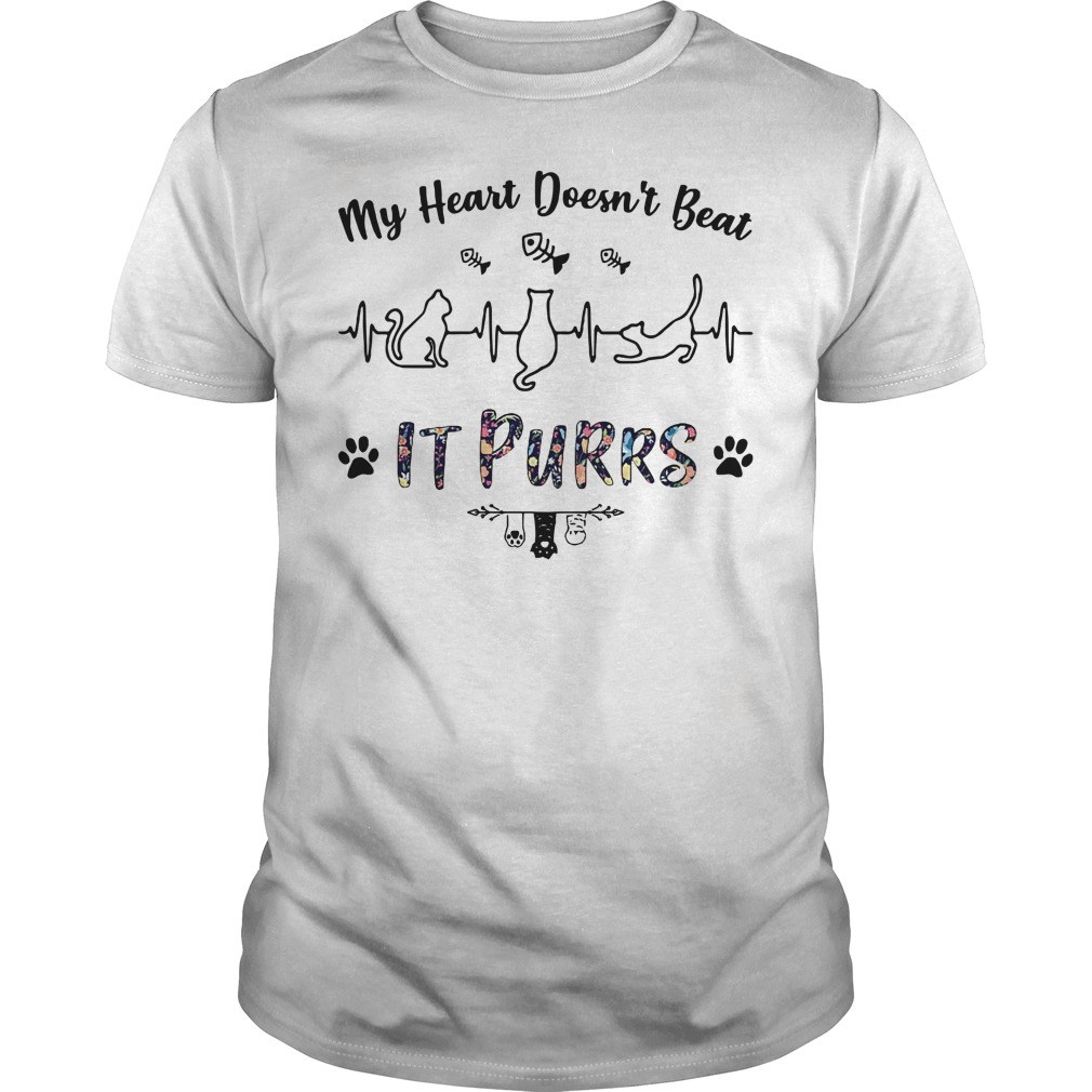 Cats my heart doesn't beat it purrs Guys t-shirt
