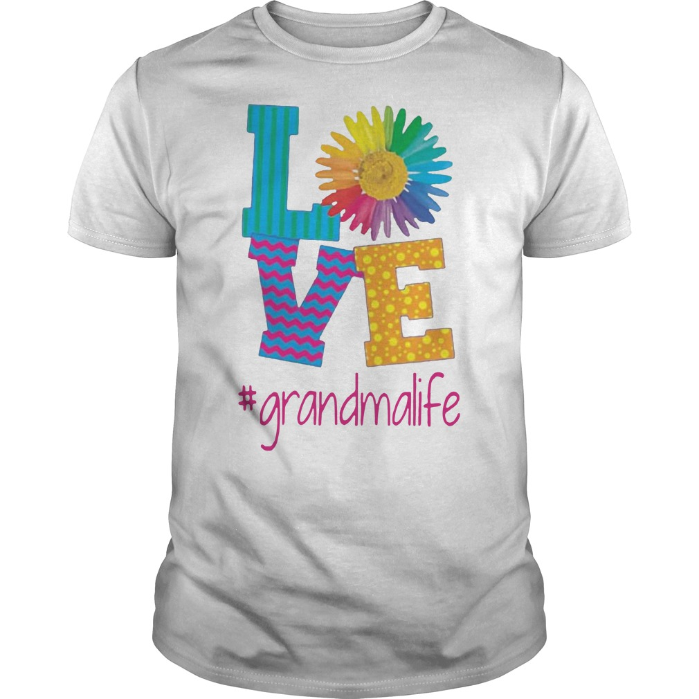 Flower love grandma life shirt