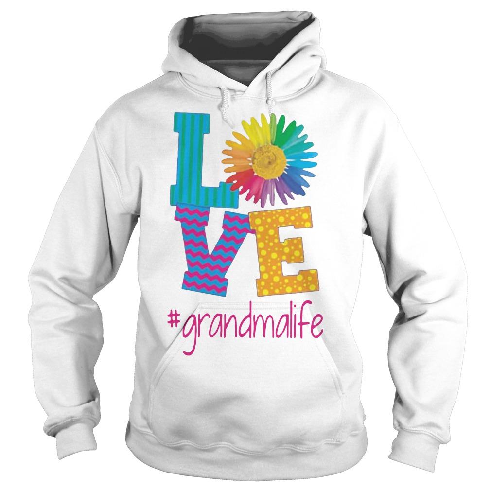 Flower love grandma life Hoodie