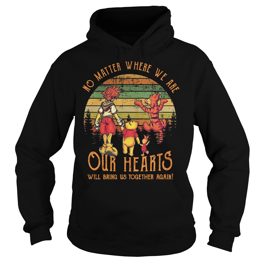 My Friends Tigger & Pooh No matter where we are our hearts sunset Hoodie