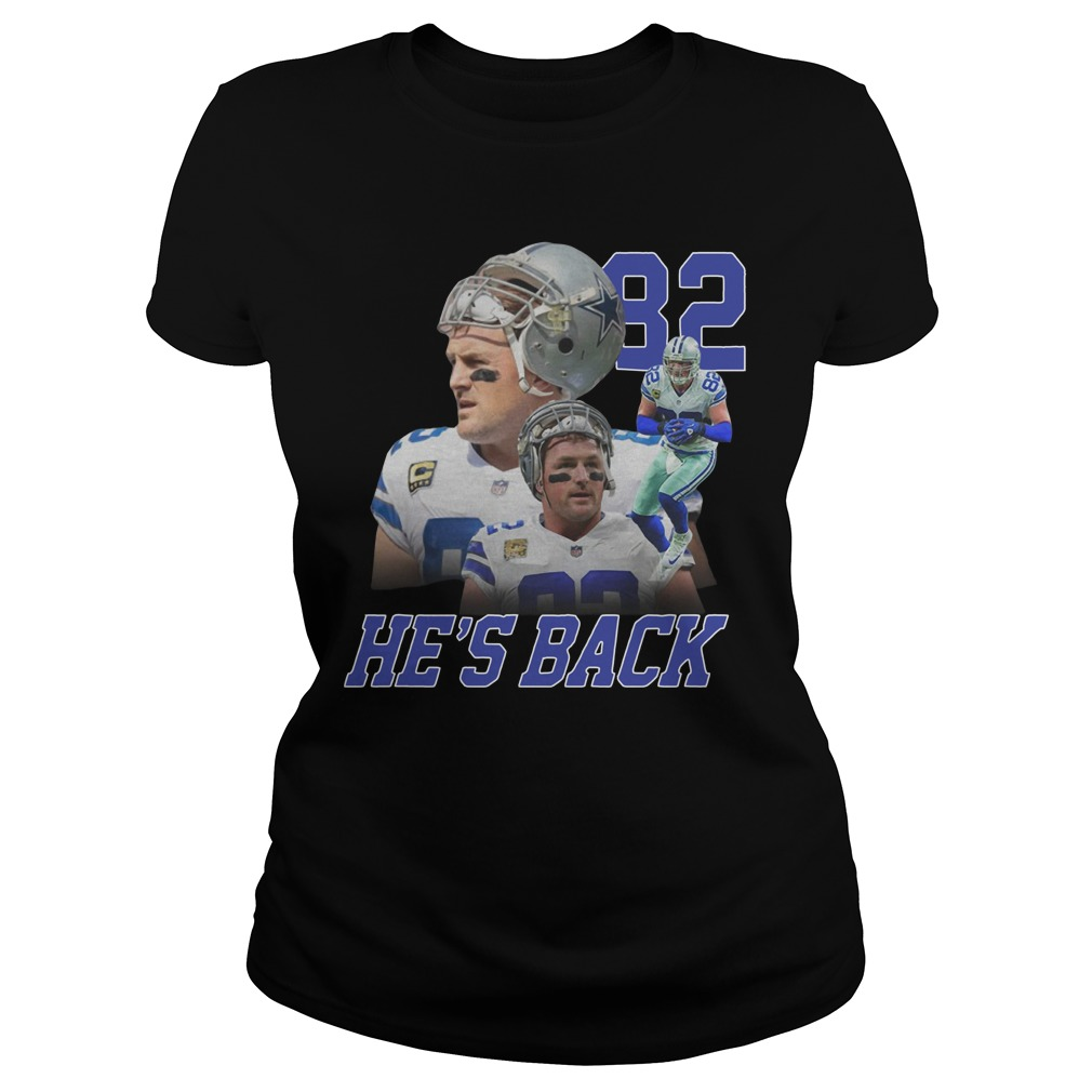 Jason Witten Dallas Cowboys 82 he's back Ladies t-shirt