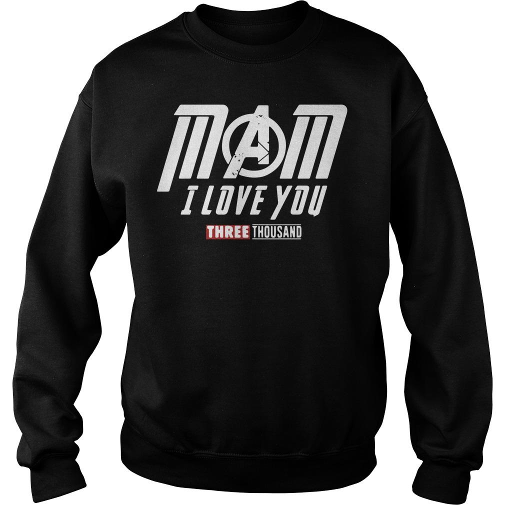 Mom I love you three thousand Marvel Avengers Endgame Sweater