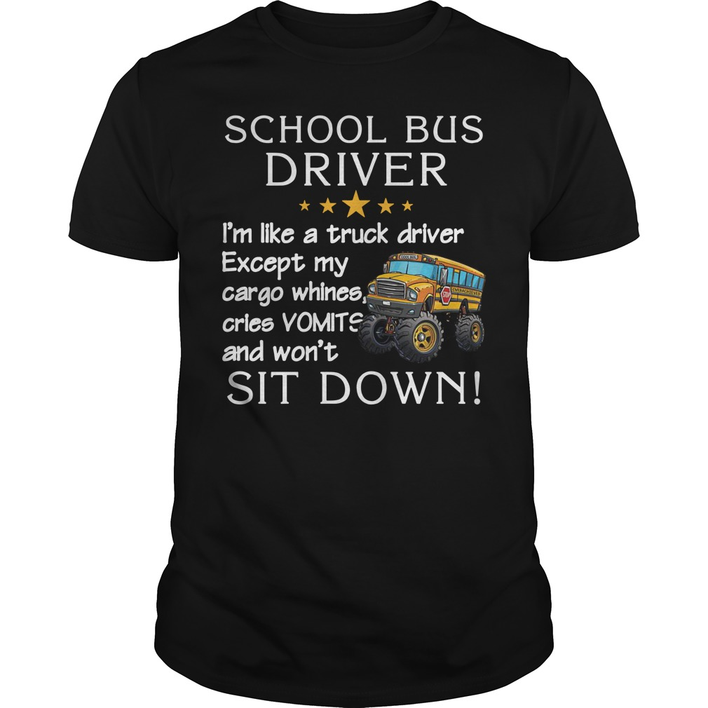Be nice to the Bus Driver It's long walk home from school Guys t-shirt
