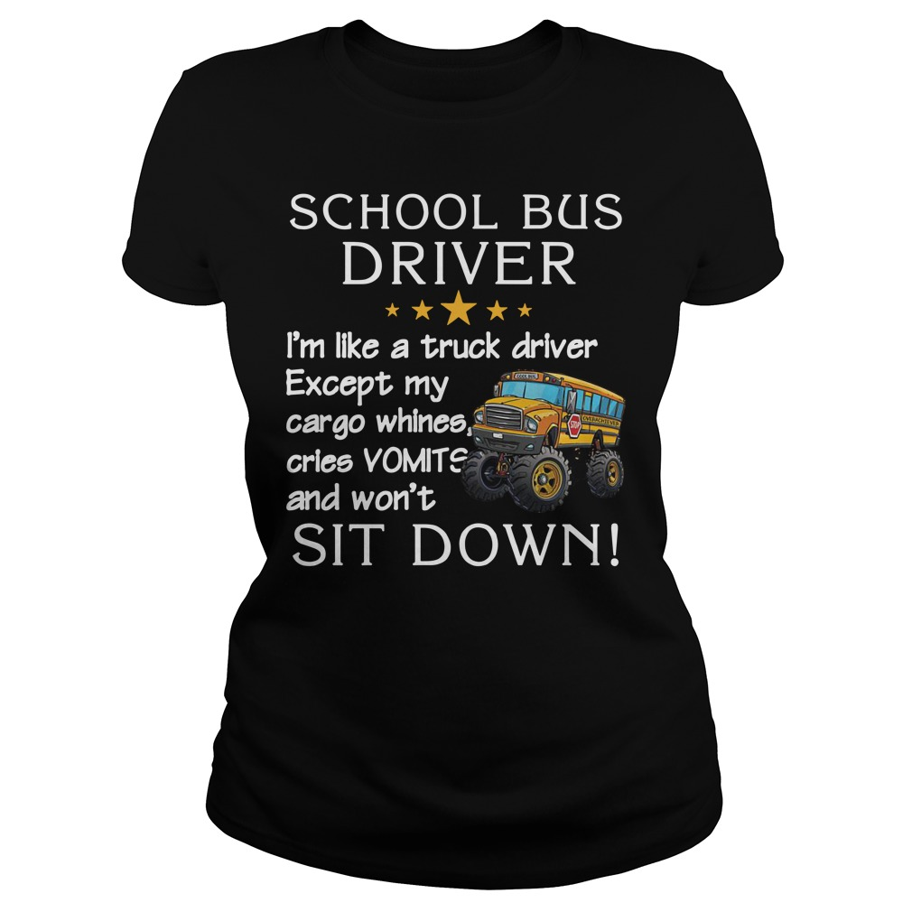 Be nice to the Bus Driver It's long walk home from school Ladies t-shirt