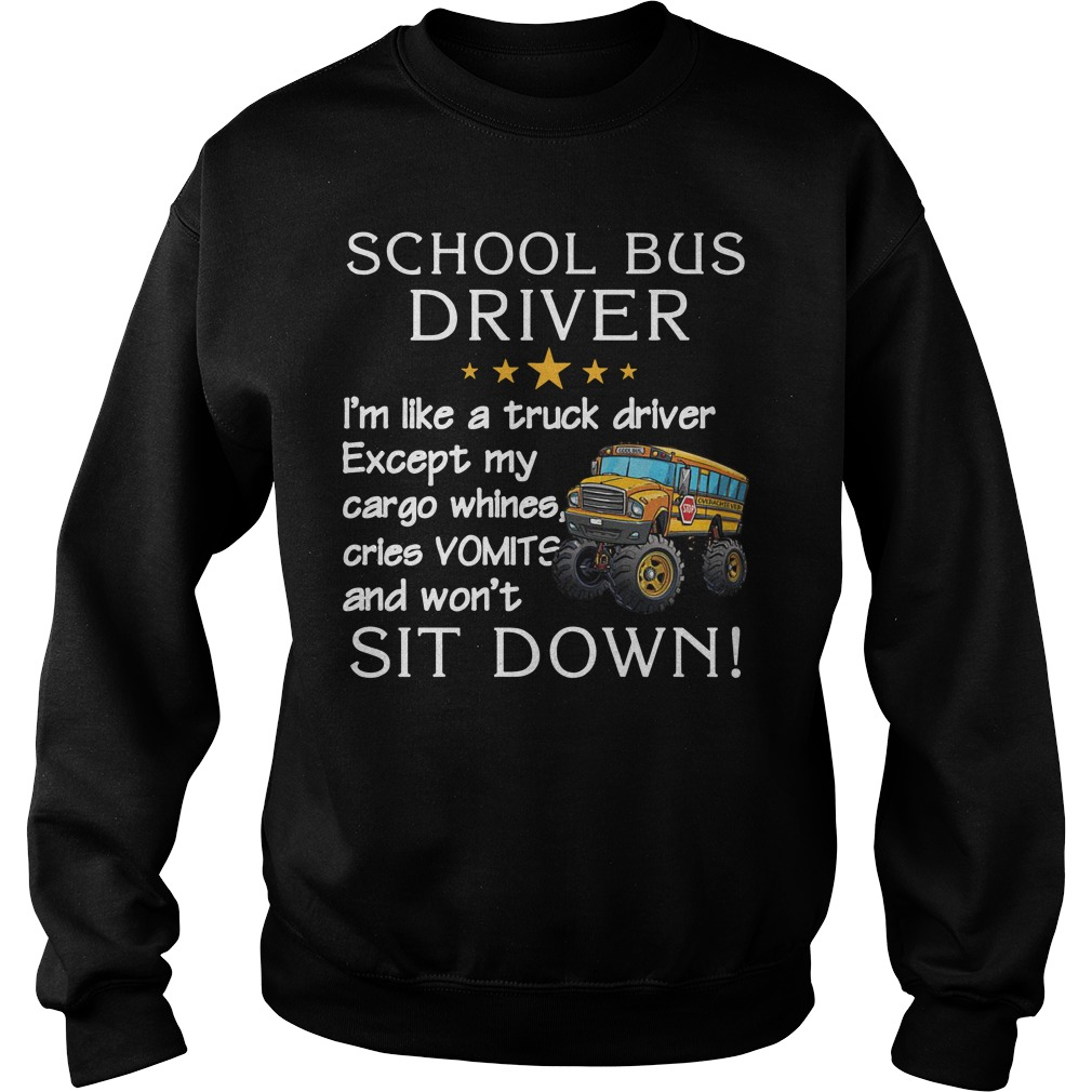 Be nice to the Bus Driver It's long walk home from school Sweater