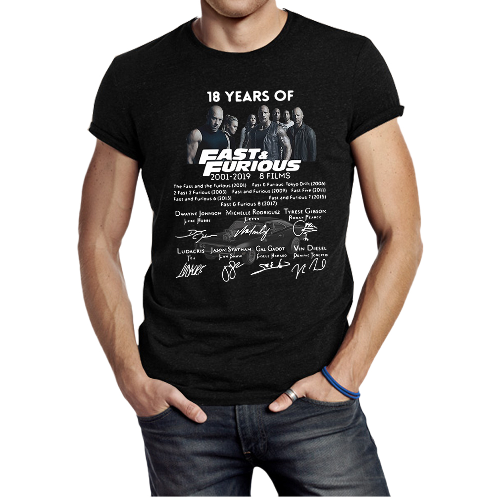 18 years of Fast and Furious 2001 2019 8 films signature shirt
