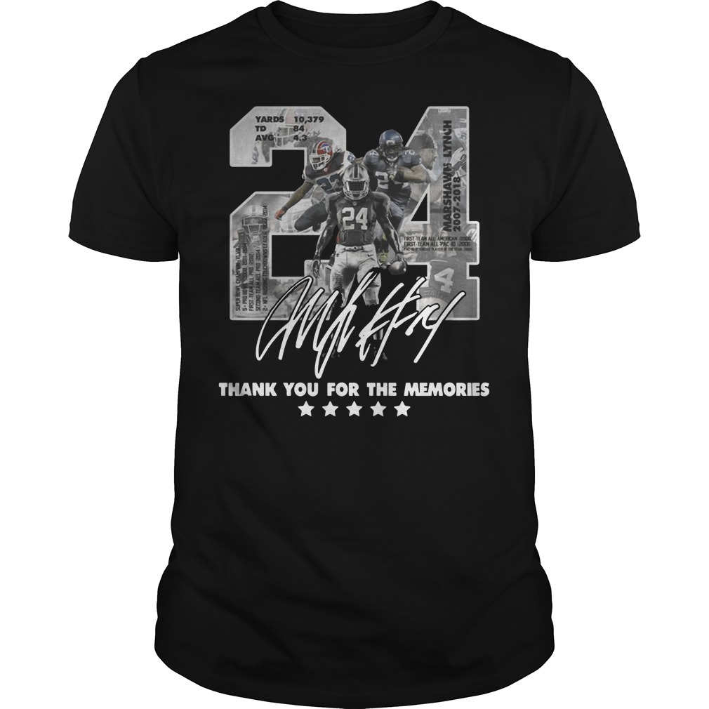 24 Marshawn Lynch thank you for the memories Guys t-shirt