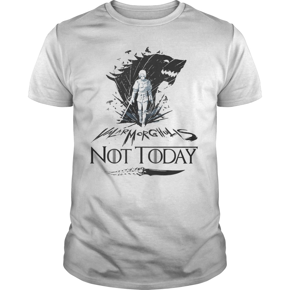 Arya Stark Valar Morghulis Not Today Game Of Thrones Guys t-shirt