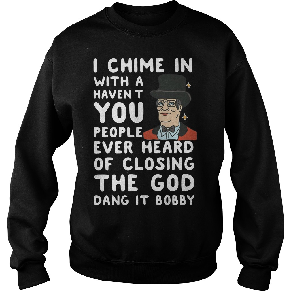 I chime in with a haven't you people ever heard of closing the God Sweater