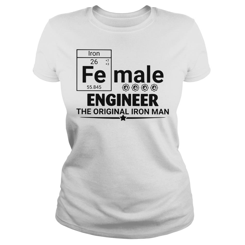 Female engineer the original iron man Ladies t-shirt