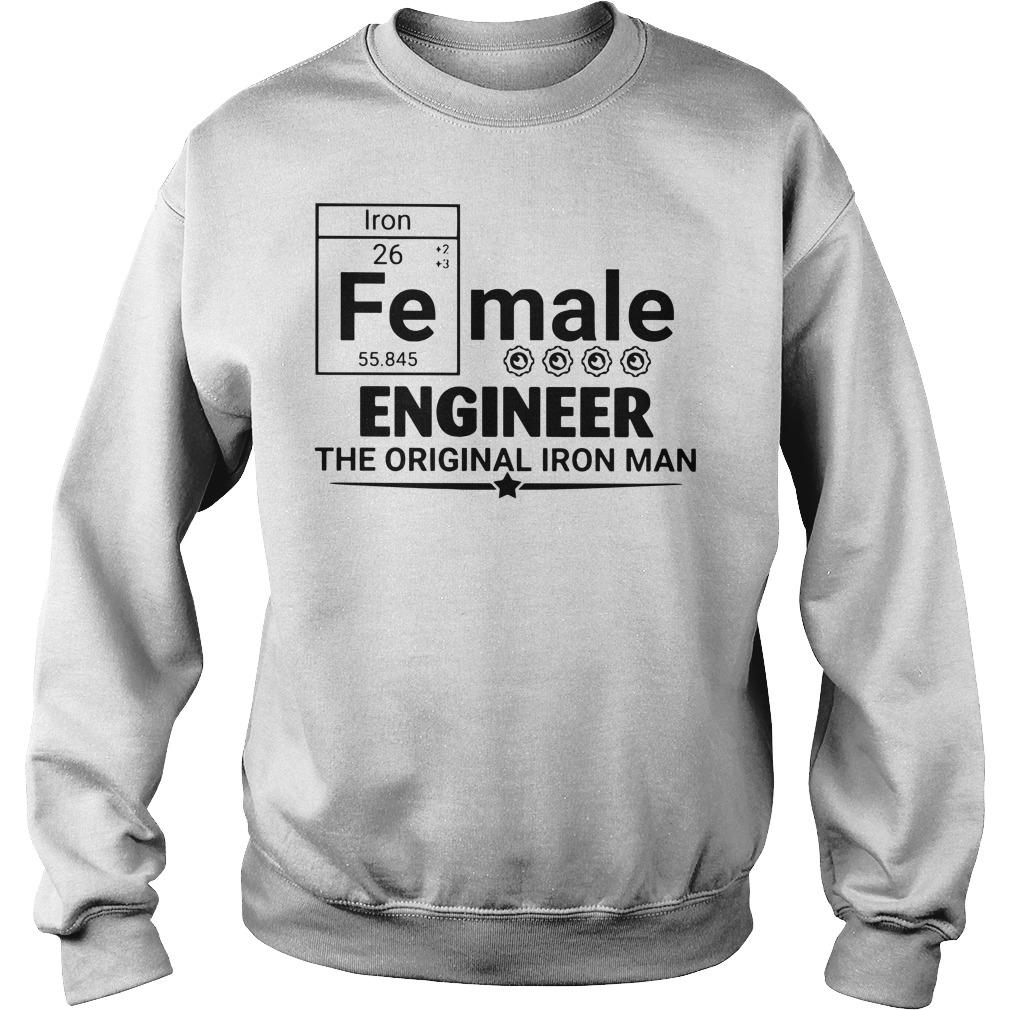 Female engineer the original iron man Sweater