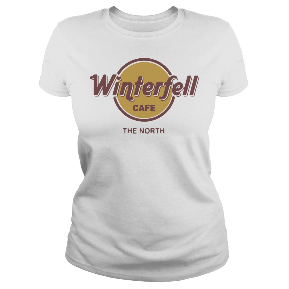 Game Of Thrones Winterfell Cafe The North Ladies t-shirt