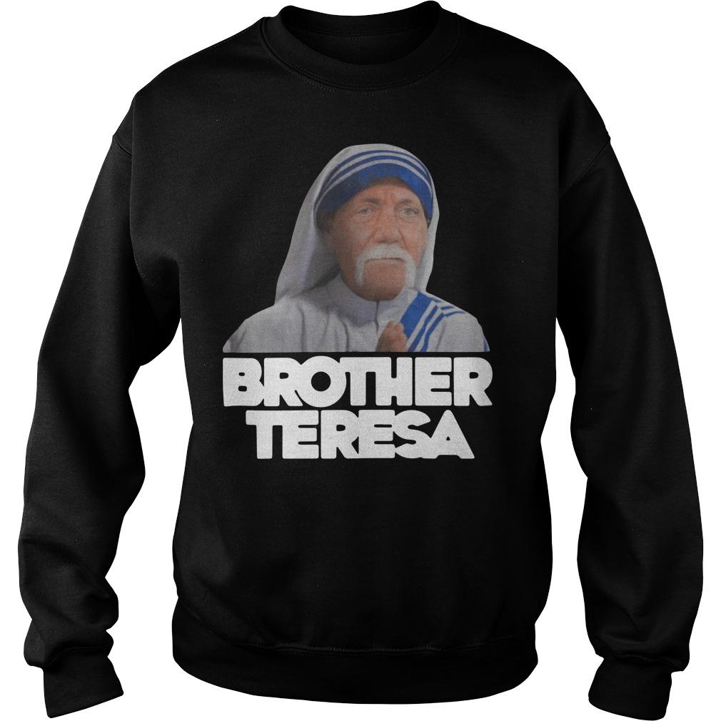 Hulk Hogan Parody Brother Teresa Sweater