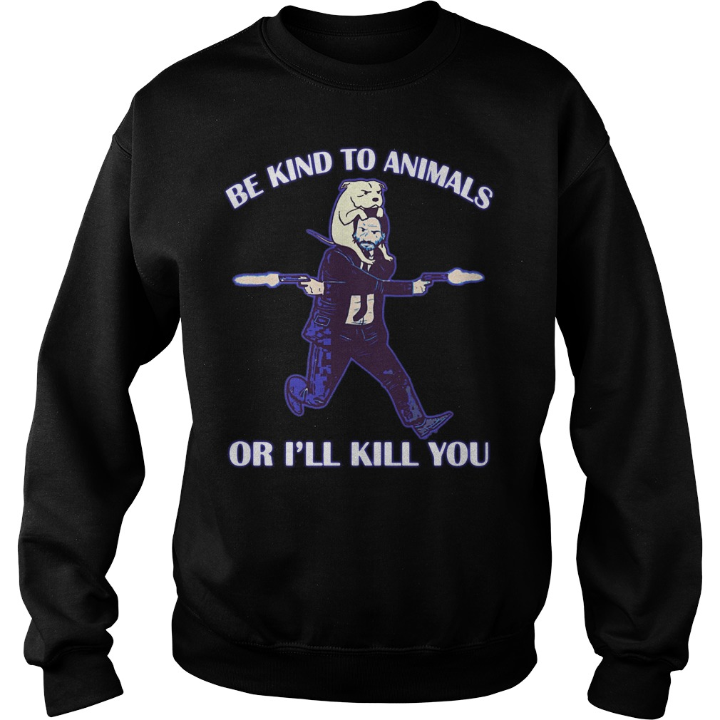 Keanu Reeves be kind to animals or I'll kill you parody Sweater
