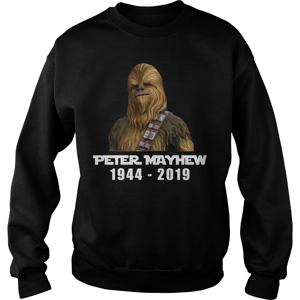 Star war Chewbacca Peter Mayhew 1944 2019 Sweater