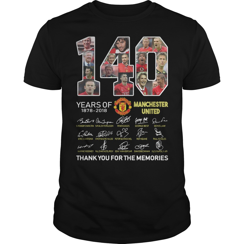 140 years of 1878 2018 Manchester United thank you for the memories signature Guys t-shirt