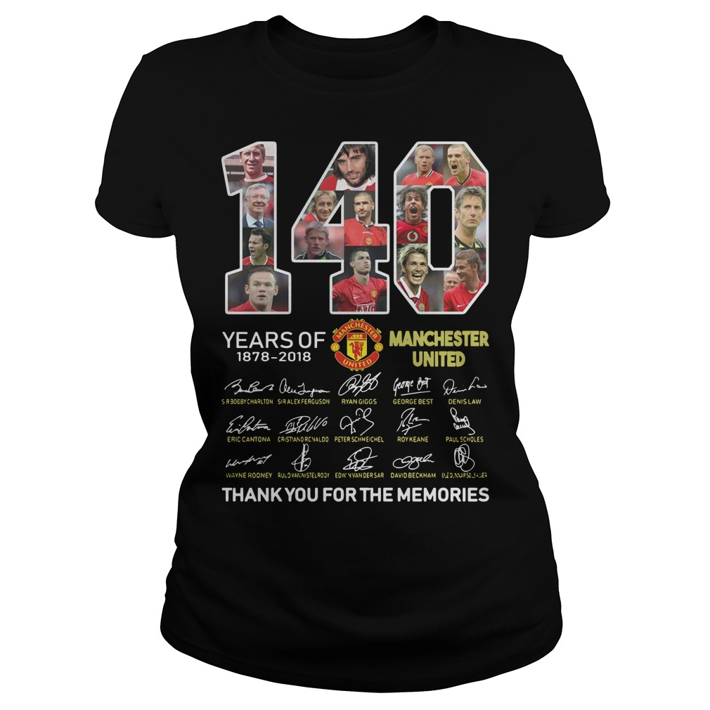 140 years of 1878 2018 Manchester United thank you for the memories signature Ladies t-shirt