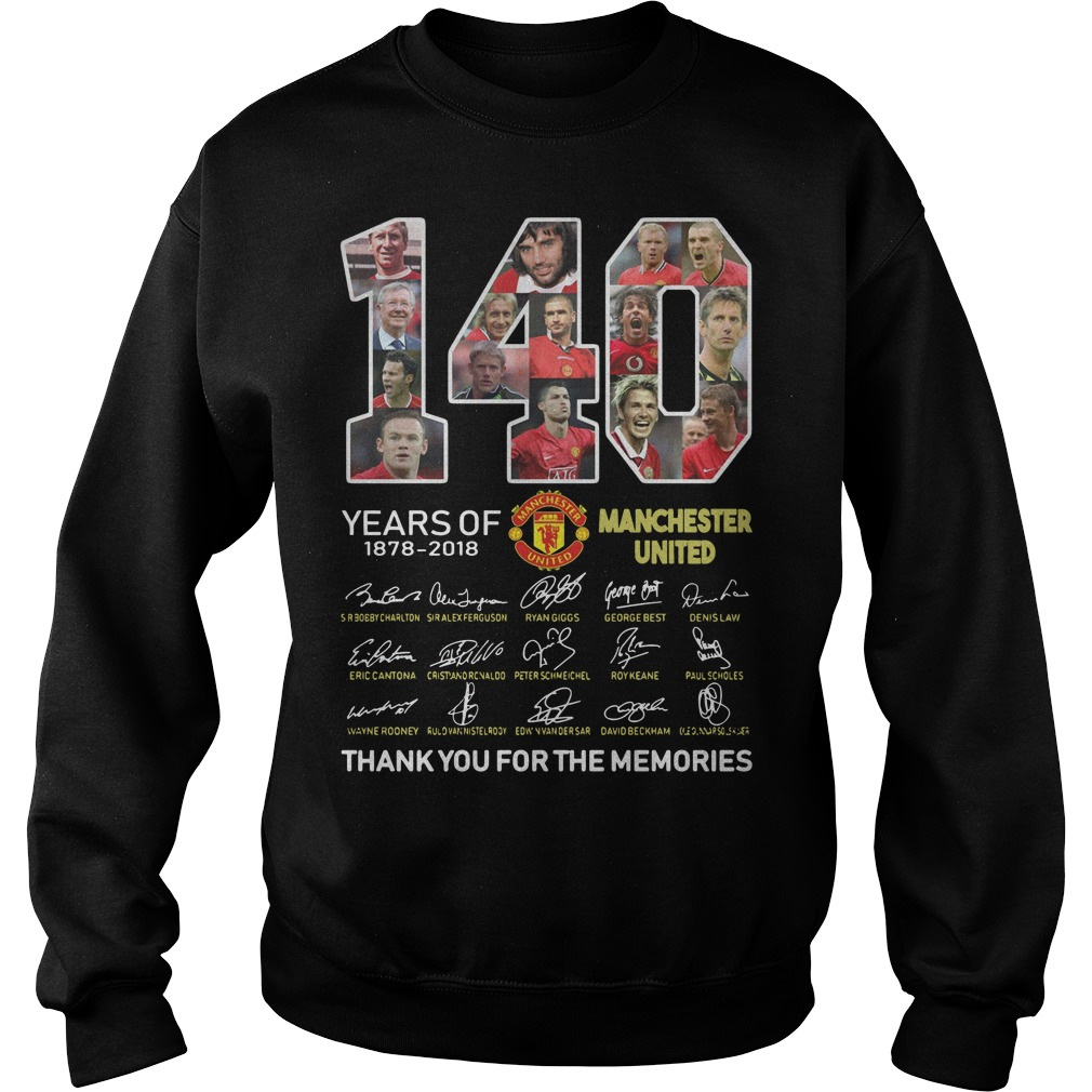 140 years of 1878 2018 Manchester United thank you for the memories signature Sweater
