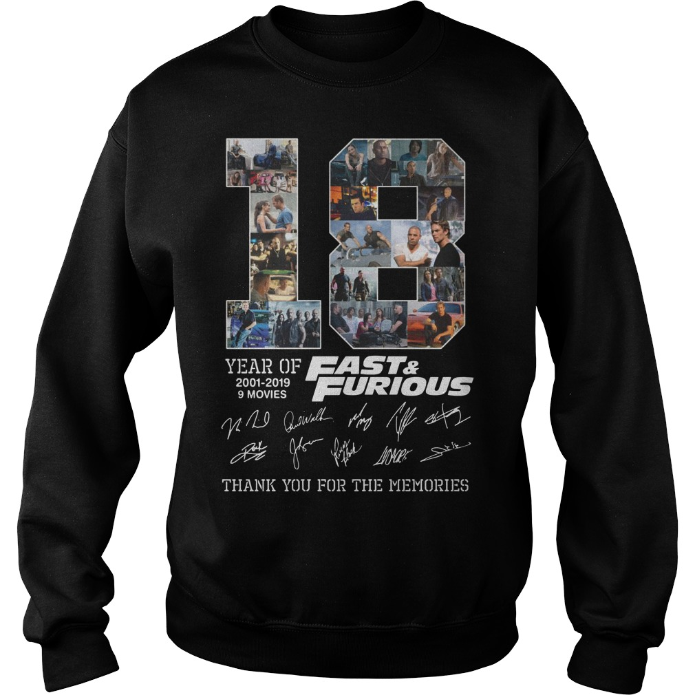 18 years of 2001 2019 9 movies fast and furious thank you for the memories Sweater