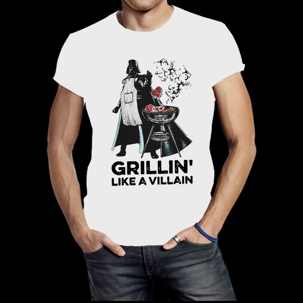 Darth vader grillin like a villain shirt