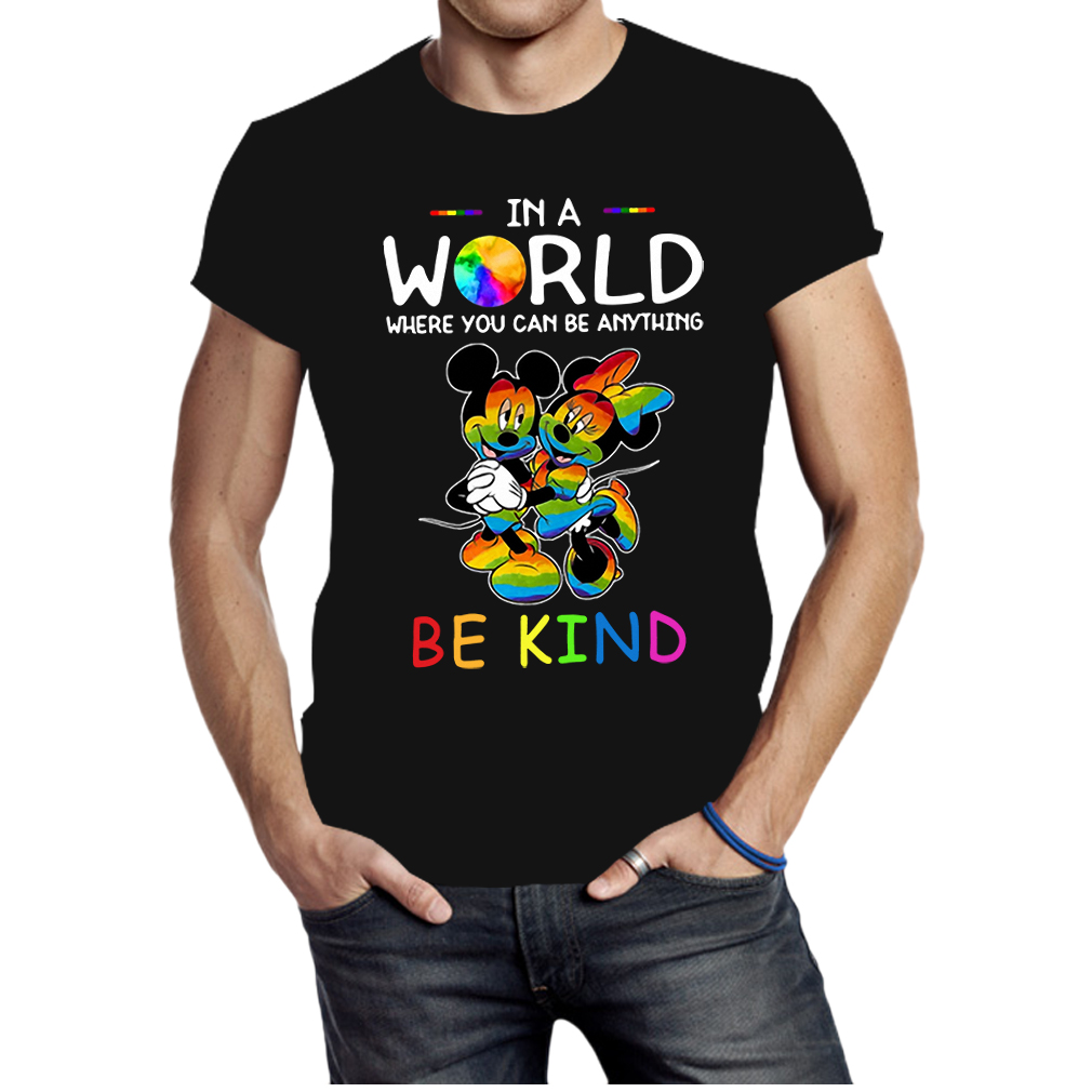 Mickey and Minnie in world where you can be anything be kind shirt