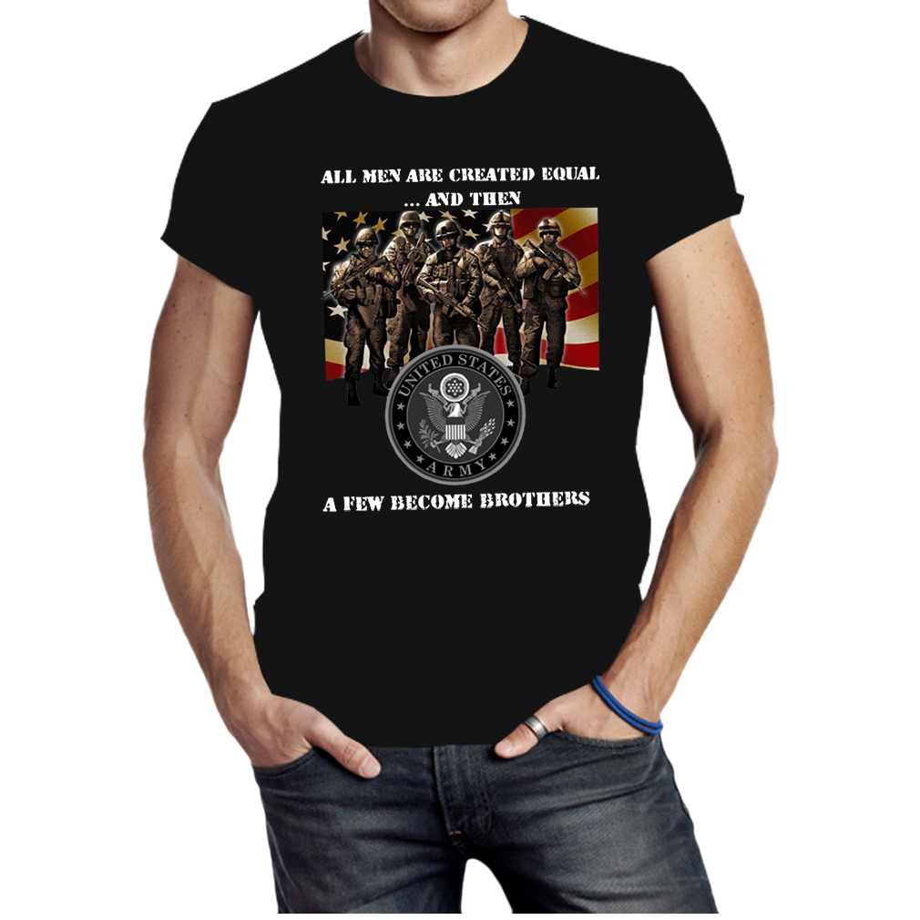 US army all men are created equal and then shirt