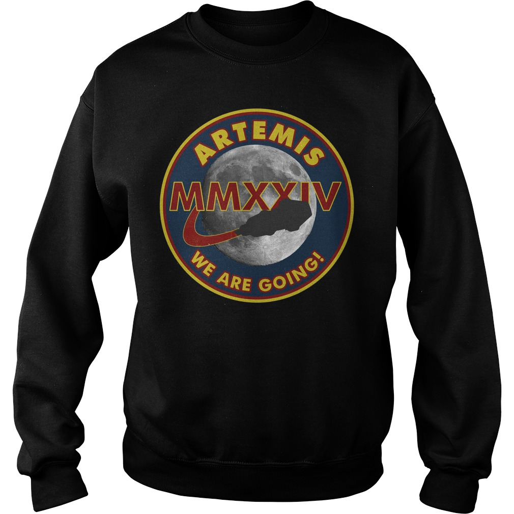 Artemis We Are Going Moon Mission 2024 Nasa MMXXIV Sweater