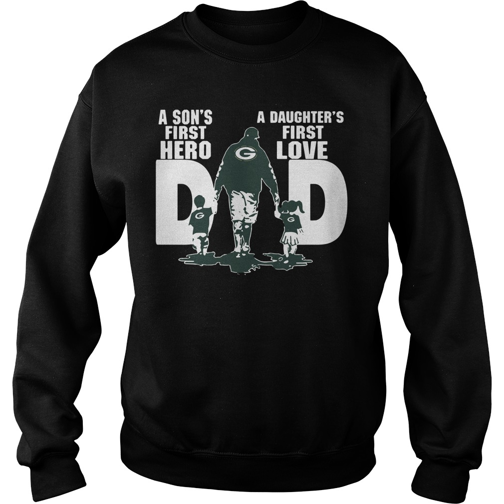Green Bay Packers Dad son's first hero daughter's first love Sweater