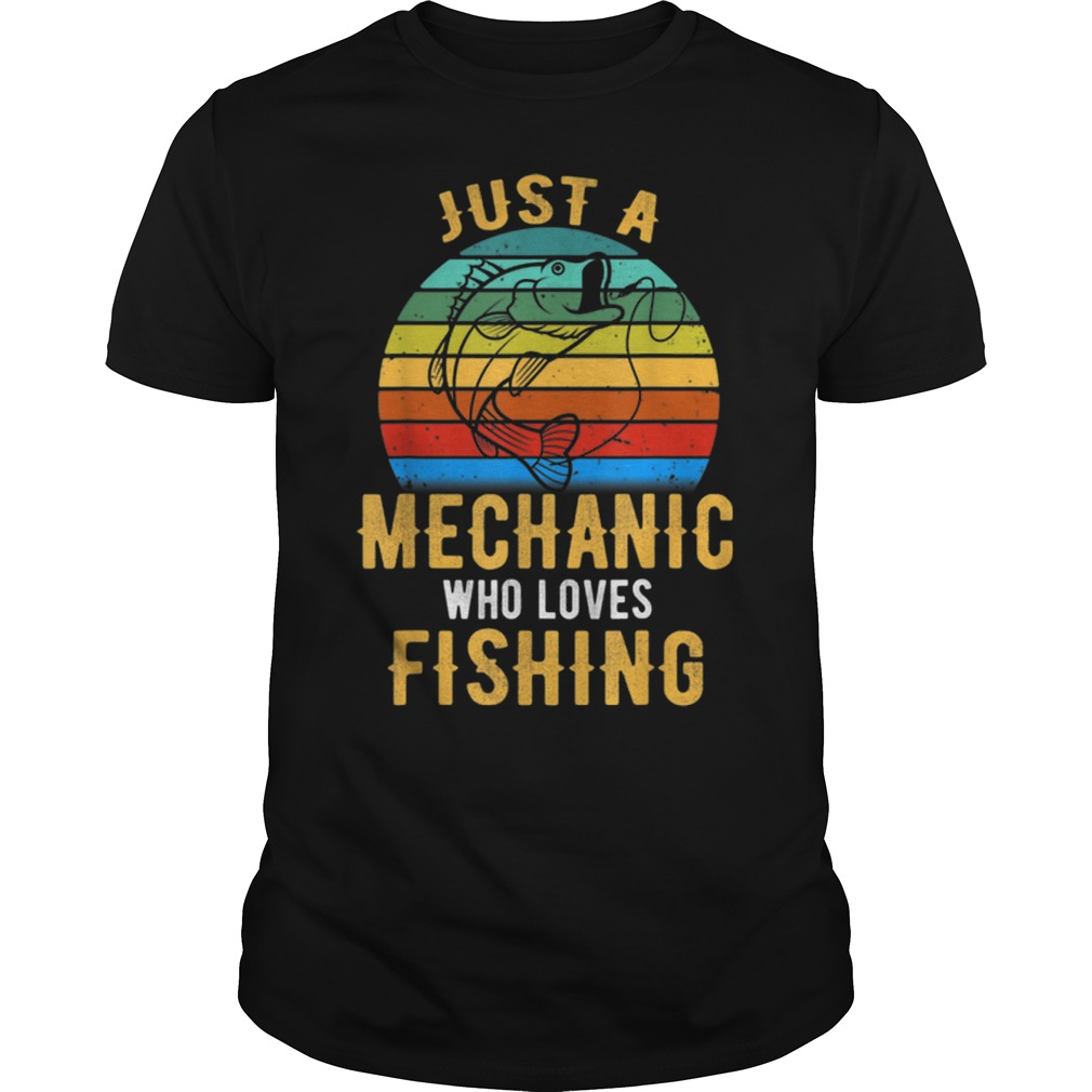 Just A Mechanic Who Loves Fishing vintage Guys t-shirt