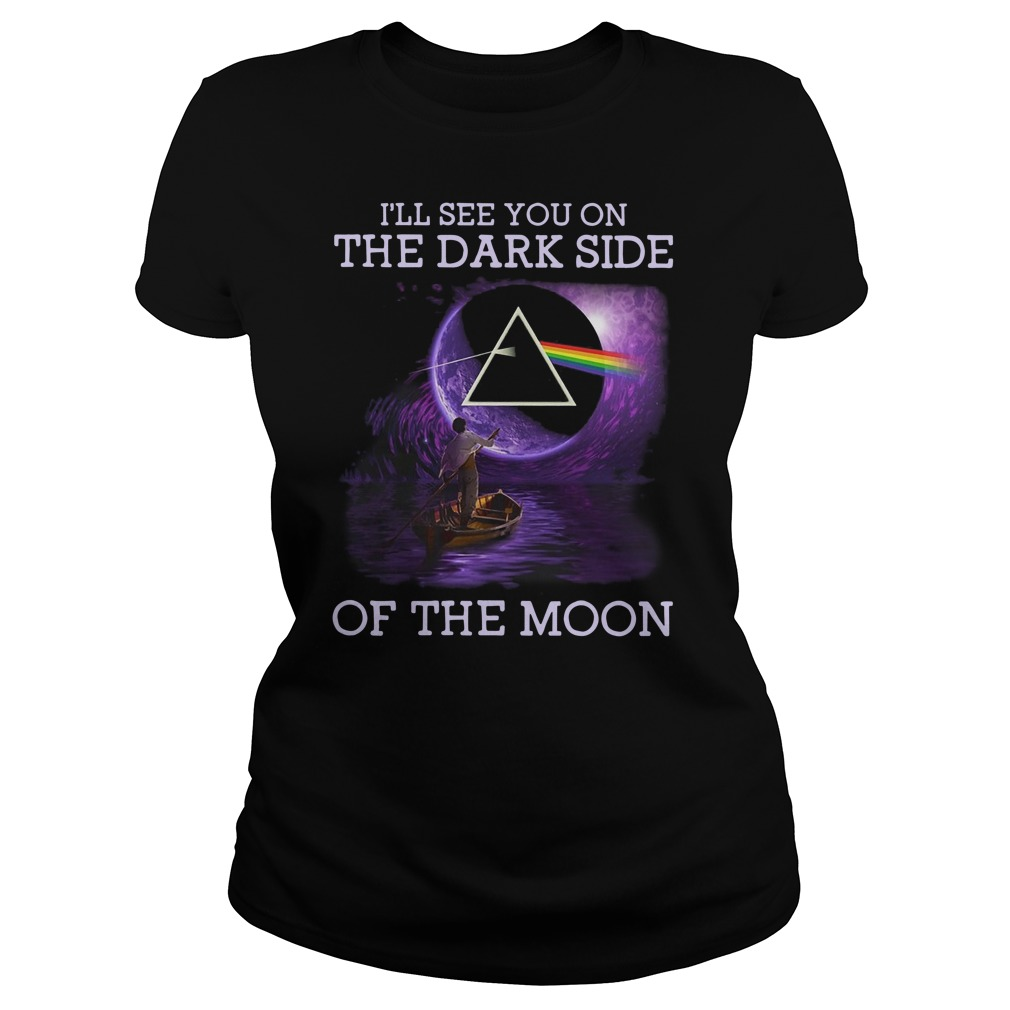 Pink Floyd I'll see you on the dark side of the moon Ladies t-shirt